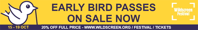 Wildscreen 2018 Early Bird Festival Tickets