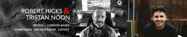 Robert Hicks and Tristan Noon